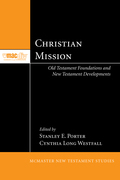 Christian Mission: Old Testament Foundations and New Testament Developments