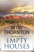 Empty Houses: An Arizona murder mystery