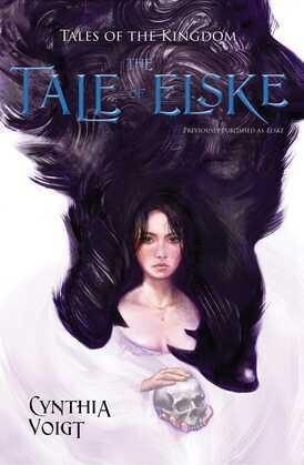 Elske: A Novel of the Kingdom