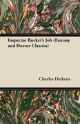 Inspector Bucket's Job (Fantasy and Horror Classics)