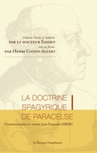 La doctrine spagyrique de Paracelse