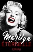 Petites Chroniques #3 : Destins de Femmes — Marilyn Monroe, l'éternelle