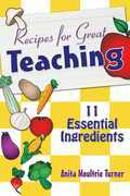Recipe for Great Teaching