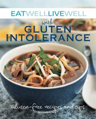 Eat Well Live Well with Gluten Intolerance