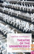 Theatre of the Unimpressed