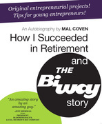 How I Succeeded in Retirement and the Biway Story