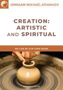 Creation: Artistic and Spiritual