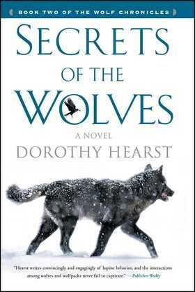 Secrets of the Wolves: A Novel