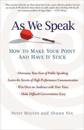 As We Speak: How to Make Your Point and Have It Stick