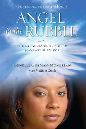Angel in the Rubble: The Miraculous Rescue of 9/11's Last Survivor