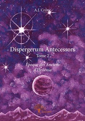 Dispergerum Antecessors To