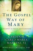 The Gospel Way of Mary