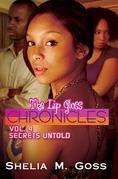 The Lip Gloss Chronicles: Vol. 4 Secrets Untold