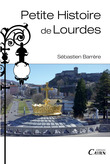 Petite histoire  de Lourdes