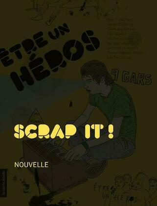 Scrap it !