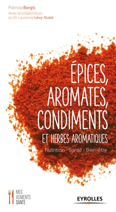 Epices, aromates, condiments et herbes aromatiques