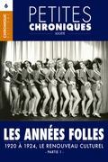 Petites Chroniques #6 : Les années folles — 1920 à 1924, Le renouveau culturel - Partie 1