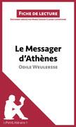 Le Messager d'Athènes d'Odile Weulersse
