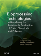 Bioprocessing Technologies in Biorefinery for Sustainable Production of Fuels, Chemicals, and Polymers