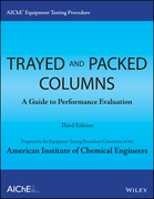 AIChE Equipment Testing Procedure - Trayed and Packed Columns