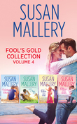 Fool's Gold Collection Volume 4: Halfway There / Just One Kiss / Two of a Kind / Three Little Words (Mills & Boon e-Book Collections)