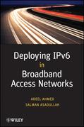Deploying IPv6 in Broadband Access Networks