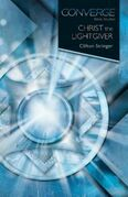 Converge Bible Studies: Christ the Lightgiver