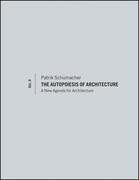 The Autopoiesis of Architecture, Volume II