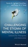 Challenging the Stigma of Mental Illness