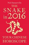 The Snake in 2016: Your Chinese Horoscope