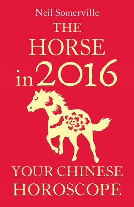 The Horse in 2016: Your Chinese Horoscope