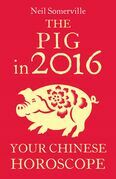 The Pig in 2016: Your Chinese Horoscope