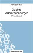 Oubliez Adam Wienberger