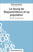 Le bourg de Stepantchikovo et sa population