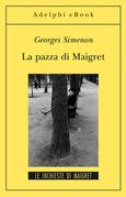 La pazza di Maigret