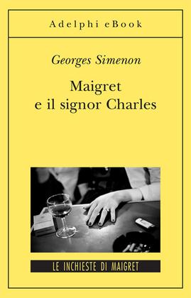 Maigret e il signor Charles