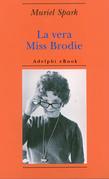 La vera Miss Brodie