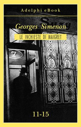 Le inchieste di Maigret 11-15