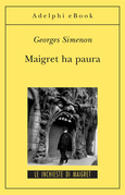 Maigret ha paura