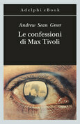 Le confessioni di Max Tivoli