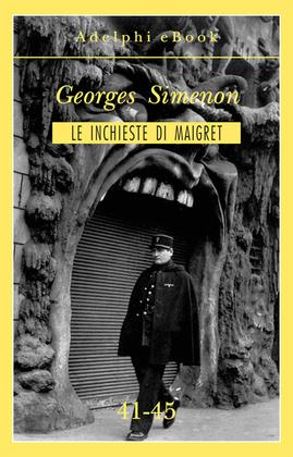 Le inchieste di Maigret 41-45