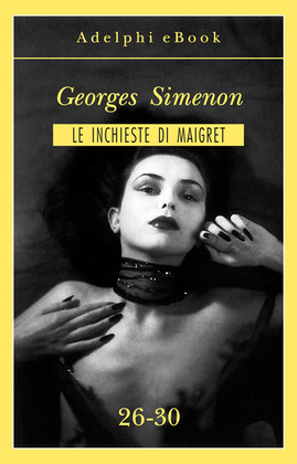 Le inchieste di Maigret 26-30