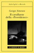 Il cavallante della «Providence»