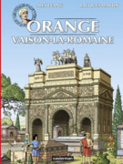 Les voyages d'Alix - Orange et Vaison-La-Romaine