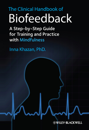 The Clinical Handbook of Biofeedback