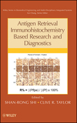 Antigen Retrieval Immunohistochemistry Based Research and Diagnostics
