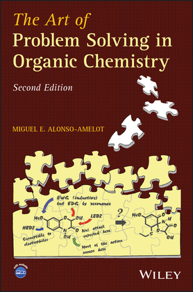 The Art of Problem Solving in Organic Chemistry