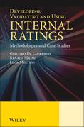 Developing, Validating and Using Internal Ratings