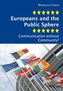 Europeans and the Public Sphere: Communication without Community?