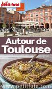 Autour de Toulouse 2015 (avec cartes, photos + avis des lecteurs)